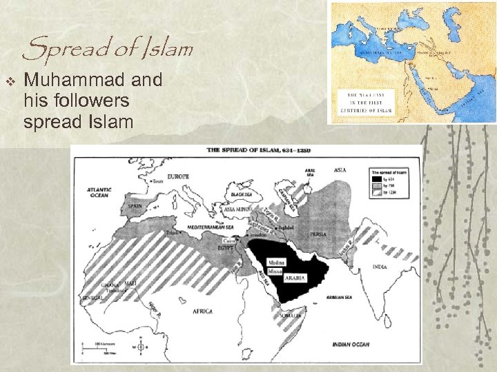 Spread of Islam v Muhammad and his followers spread Islam