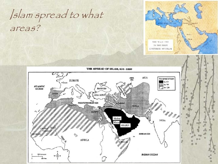 Islam spread to what areas?