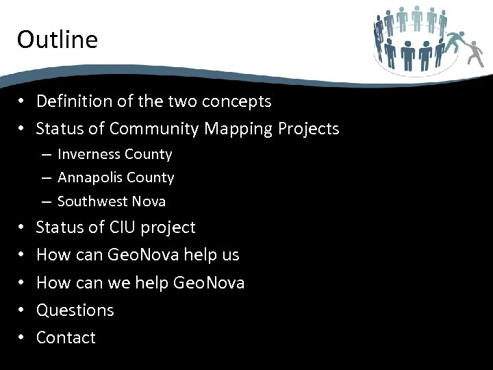Outline • Definition of the two concepts • Status of Community Mapping Projects –