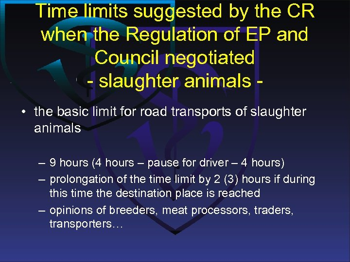Time limits suggested by the CR when the Regulation of EP and Council negotiated