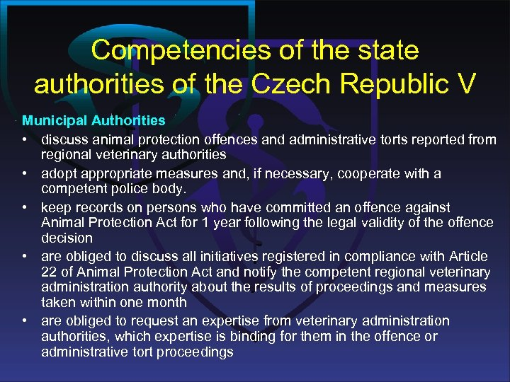 Competencies of the state authorities of the Czech Republic V Municipal Authorities • discuss