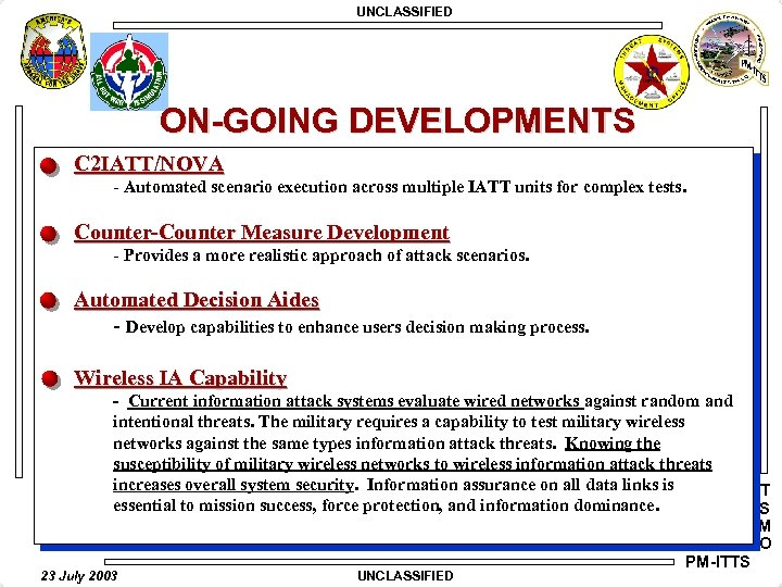 UNCLASSIFIED ON-GOING DEVELOPMENTS C 2 IATT/NOVA - Automated scenario execution across multiple IATT units