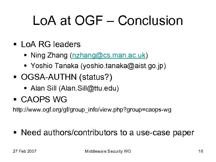 Lo. A at OGF – Conclusion § Lo. A RG leaders § Ning Zhang
