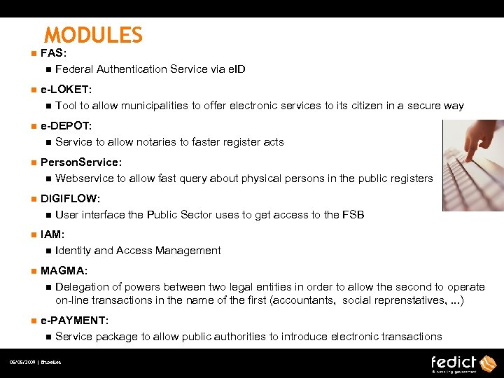 MODULES n FAS: n Federal Authentication Service via e. ID n e-LOKET: n Tool
