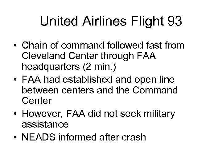 United Airlines Flight 93 • Chain of command followed fast from Cleveland Center through