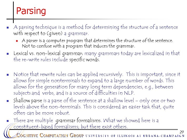 Parsing n A parsing technique is a method for determining the structure of a