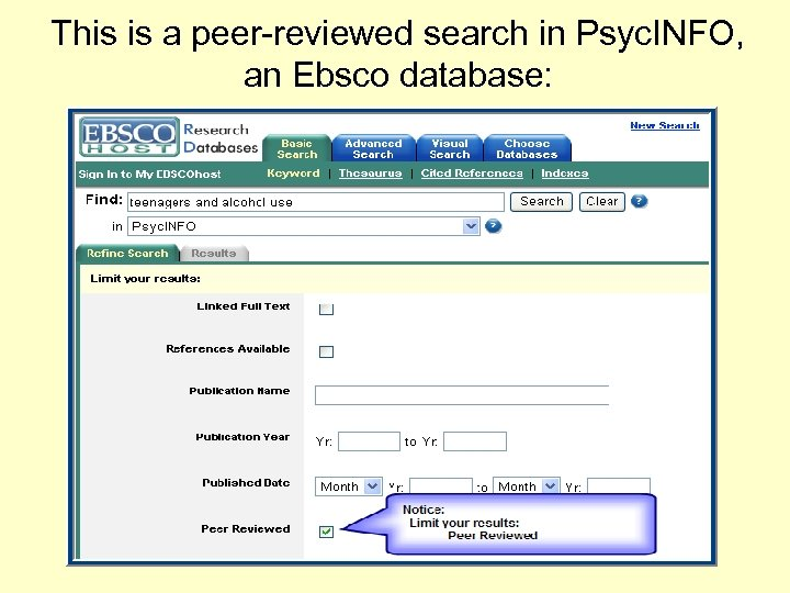 This is a peer-reviewed search in Psyc. INFO, an Ebsco database: