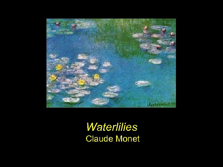 Waterlilies Claude Monet