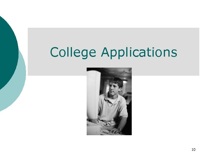 College Applications 10
