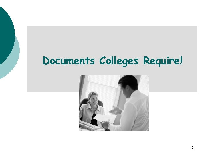 Documents Colleges Require! 17