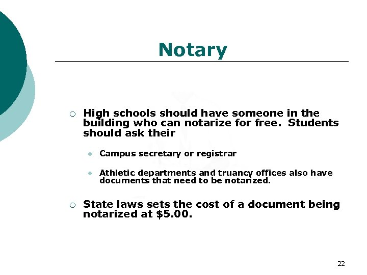 Notary ¡ High schools should have someone in the building who can notarize for