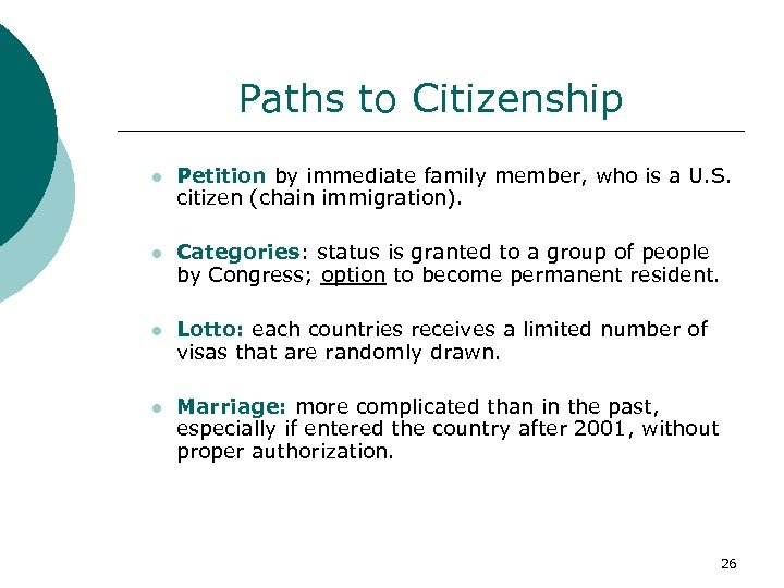 Paths to Citizenship l Petition by immediate family member, who is a U. S.
