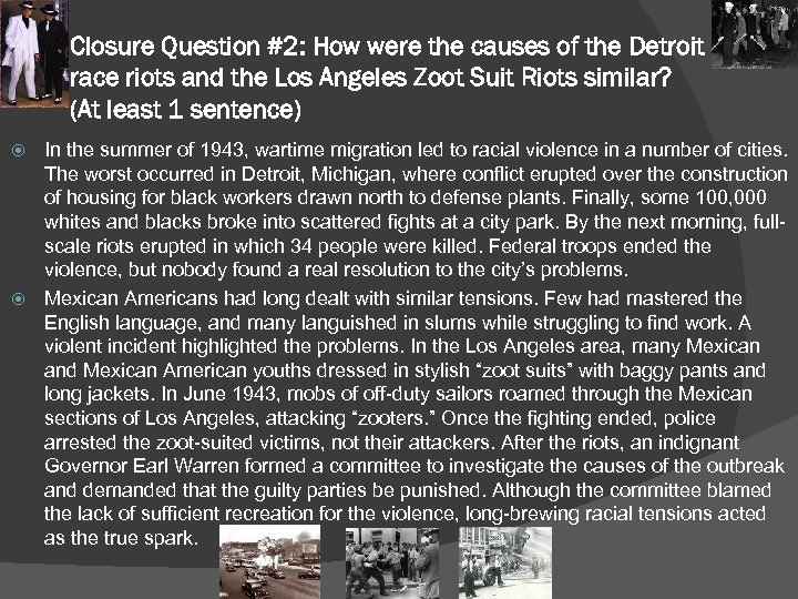 Closure Question #2: How were the causes of the Detroit race riots and the