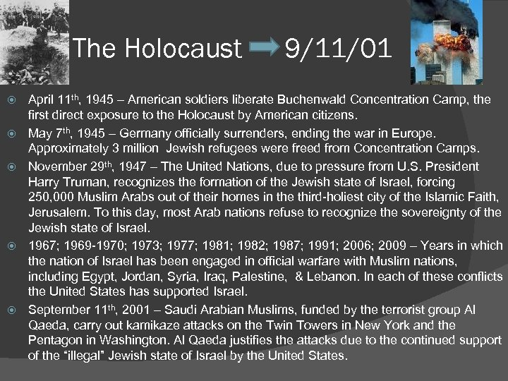 The Holocaust 9/11/01 April 11 th, 1945 – American soldiers liberate Buchenwald Concentration Camp,