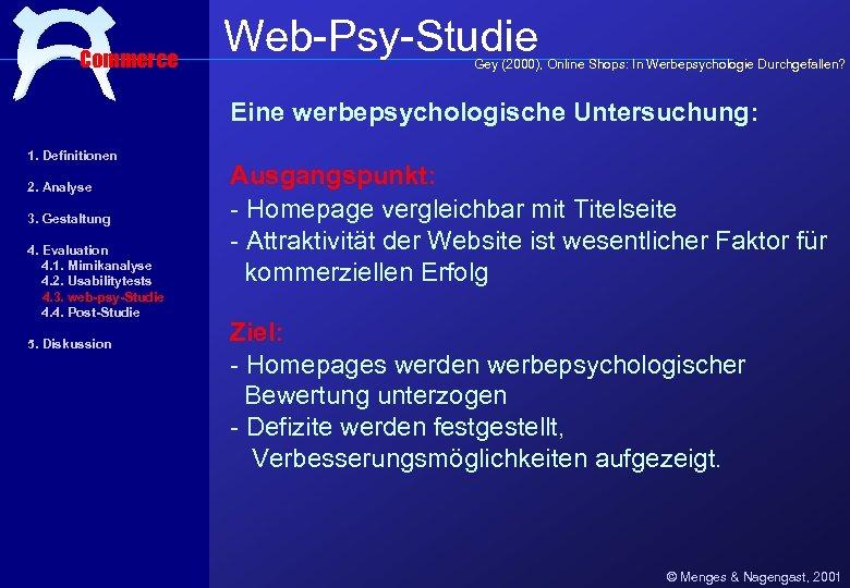 Commerce Web-Psy-Studie Gey (2000), Online Shops: In Werbepsychologie Durchgefallen? Eine werbepsychologische Untersuchung: 1. Definitionen