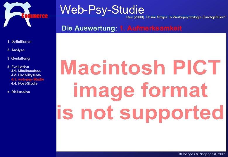 Commerce Web-Psy-Studie Gey (2000), Online Shops: In Werbepsychologie Durchgefallen? Die Auswertung: 1. Aufmerksamkeit 1.