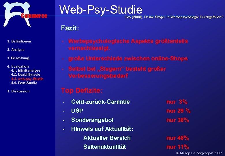 Commerce Web-Psy-Studie Gey (2000), Online Shops: In Werbepsychologie Durchgefallen? Fazit: 2. Analyse - Werbepsychologische