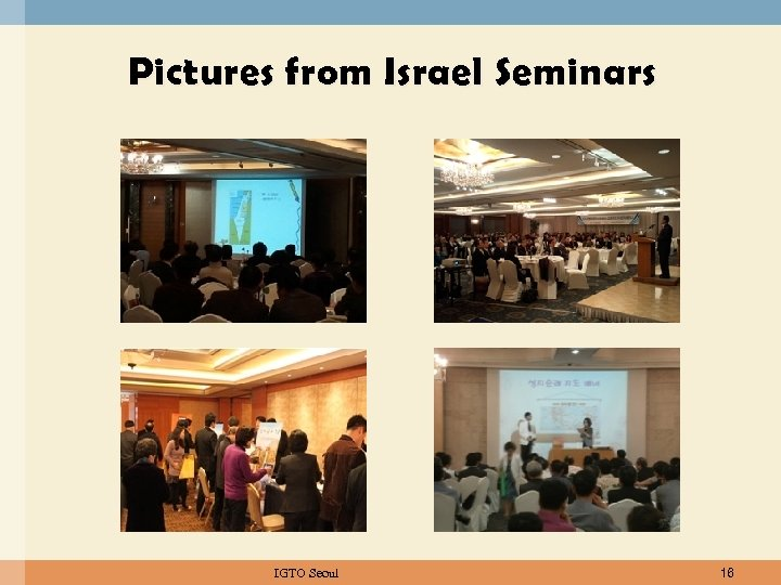 Pictures from Israel Seminars IGTO Seoul 16