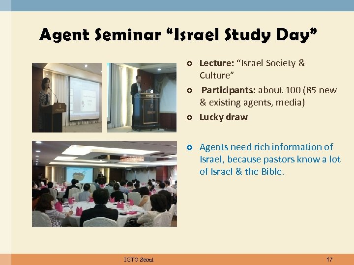 """Agent Seminar """"Israel Study Day"""" IGTO Seoul Lecture: """"Israel Society & Culture"""" Participants: about"""