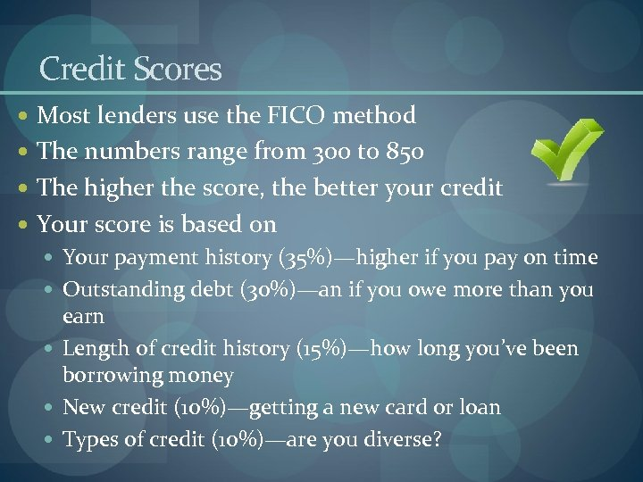 Credit Scores Most lenders use the FICO method The numbers range from 300 to