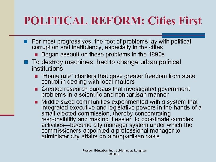 POLITICAL REFORM: Cities First n For most progressives, the root of problems lay with