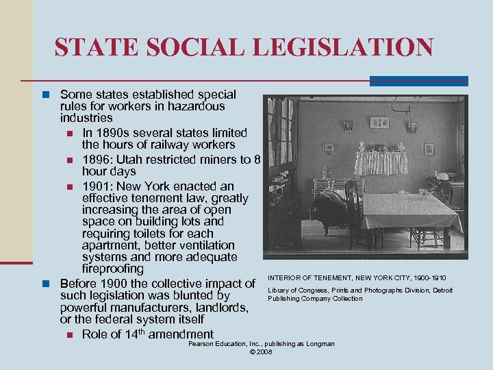 STATE SOCIAL LEGISLATION n Some states established special rules for workers in hazardous industries