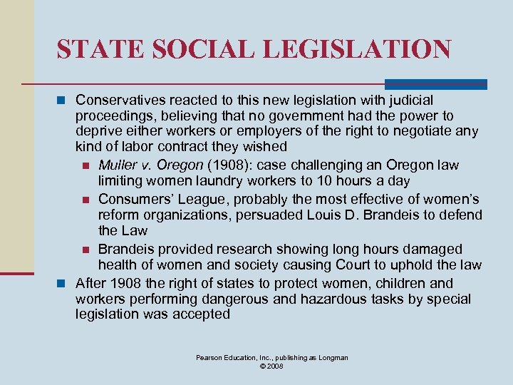 STATE SOCIAL LEGISLATION n Conservatives reacted to this new legislation with judicial proceedings, believing