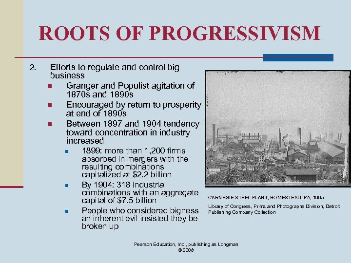 ROOTS OF PROGRESSIVISM 2. Efforts to regulate and control big business n Granger and