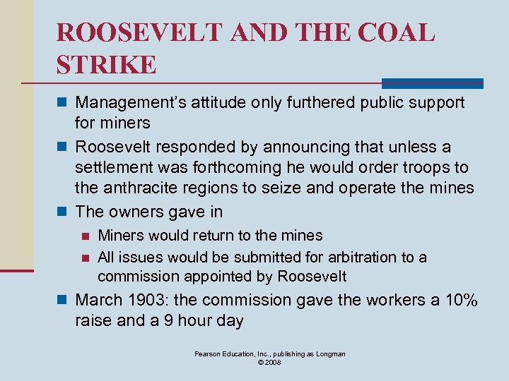 ROOSEVELT AND THE COAL STRIKE n Management's attitude only furthered public support for miners
