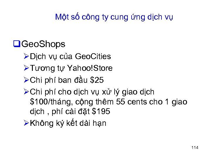 Một số công ty cung ứng dịch vụ q. Geo. Shops ØDịch vụ của