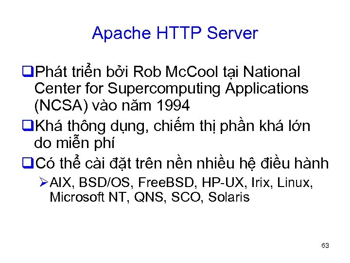 Apache HTTP Server q. Phát triển bởi Rob Mc. Cool tại National Center for