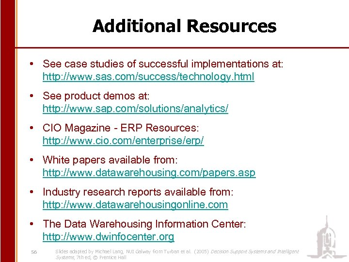 Additional Resources • See case studies of successful implementations at: http: //www. sas. com/success/technology.