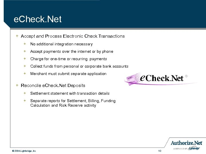 e. Check. Net + Accept and Process Electronic Check Transactions + No additional integration