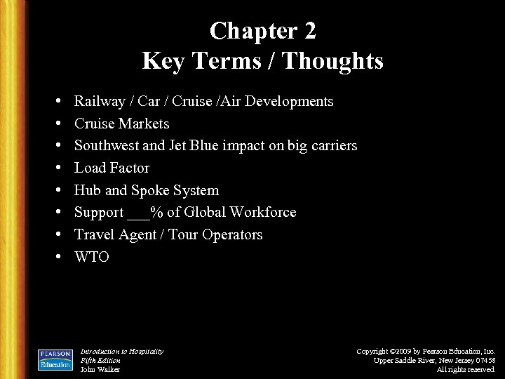 Chapter 2 Key Terms / Thoughts • • Railway / Car / Cruise /Air