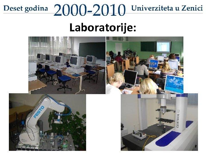 Laboratorije: