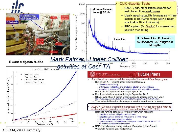 H. Schmickler, M. Gasior, A. Boccardi, J. Pfingstner M. Sylte E-cloud mitigation studies CLIC