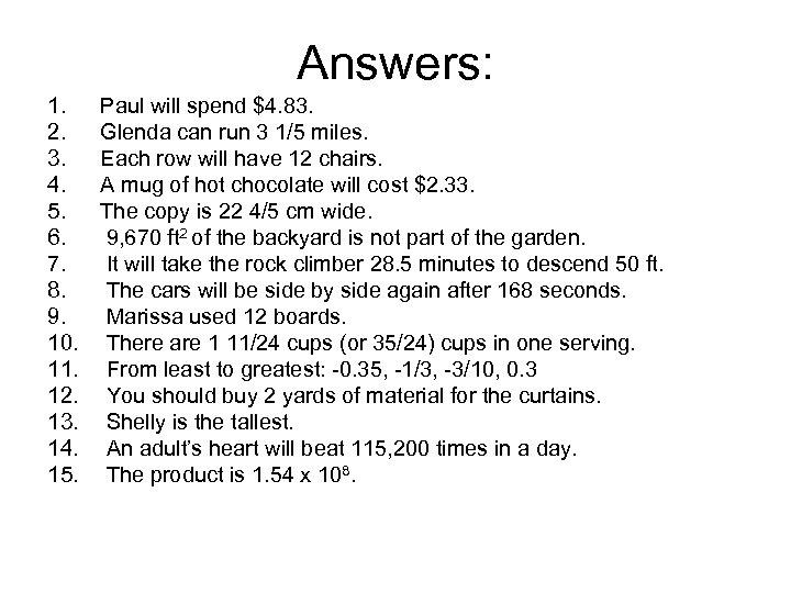 Answers: 1. 2. 3. 4. 5. 6. 7. 8. 9. 10. 11. 12. 13.