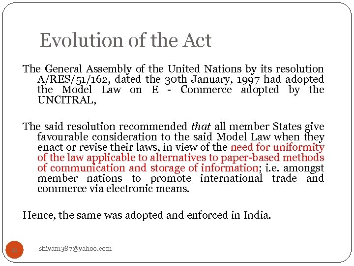 Evolution of the Act The General Assembly of the United Nations by its resolution