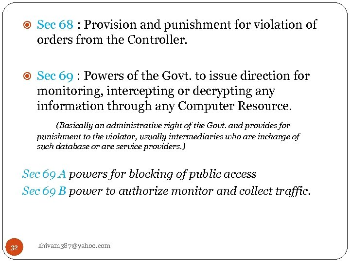 Sec 68 : Provision and punishment for violation of orders from the Controller.