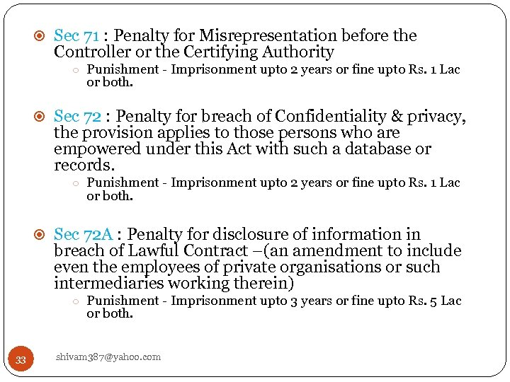 Sec 71 : Penalty for Misrepresentation before the Controller or the Certifying Authority