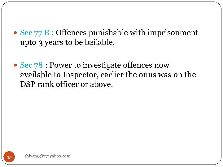 Sec 77 B : Offences punishable with imprisonment upto 3 years to be