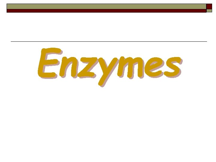 Enzymes 49