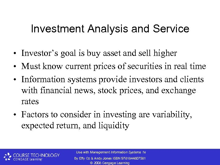 Investment Analysis and Service • Investor's goal is buy asset and sell higher •