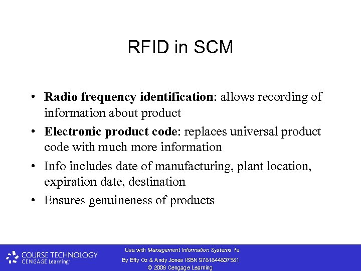 RFID in SCM • Radio frequency identification: allows recording of information about product •