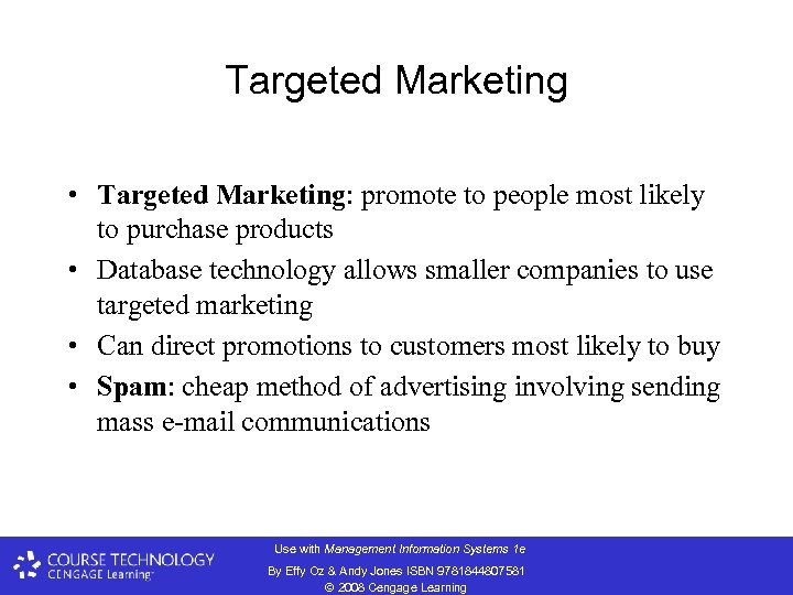 Targeted Marketing • Targeted Marketing: promote to people most likely to purchase products •