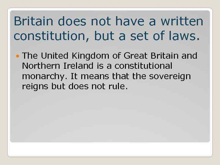 should the uk have a written constitution essay Should britain adopt a codified constitution should the uk have a codified constitution a constitution is a set of rules that establishes how political.