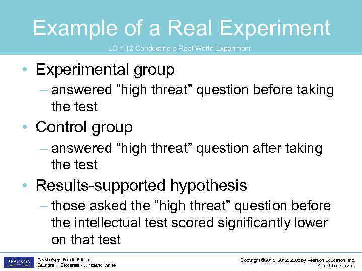 Example of a Real Experiment LO 1. 12 Conducting a Real World Experiment •