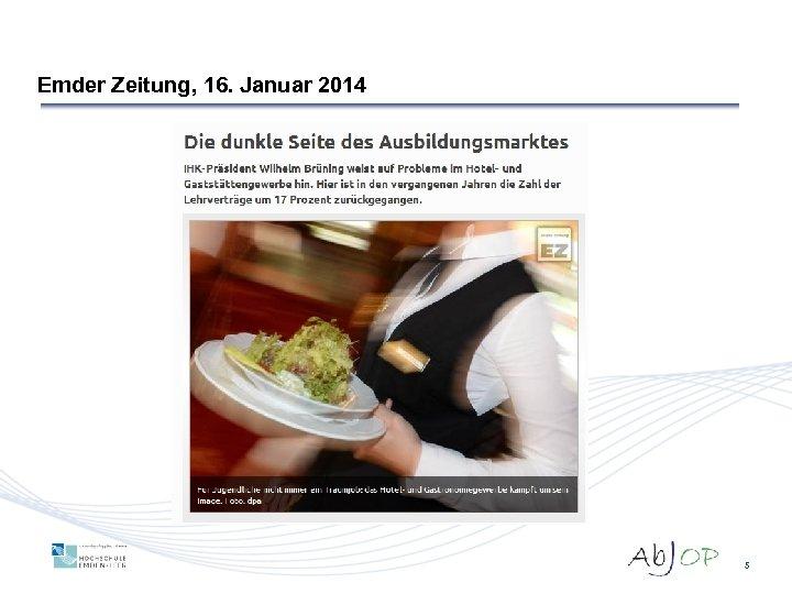 Emder Zeitung, 16. Januar 2014 5
