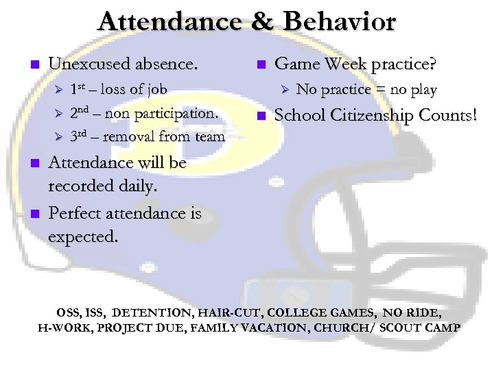 Attendance & Behavior n Unexcused absence. Ø Ø Ø n n 1 st –