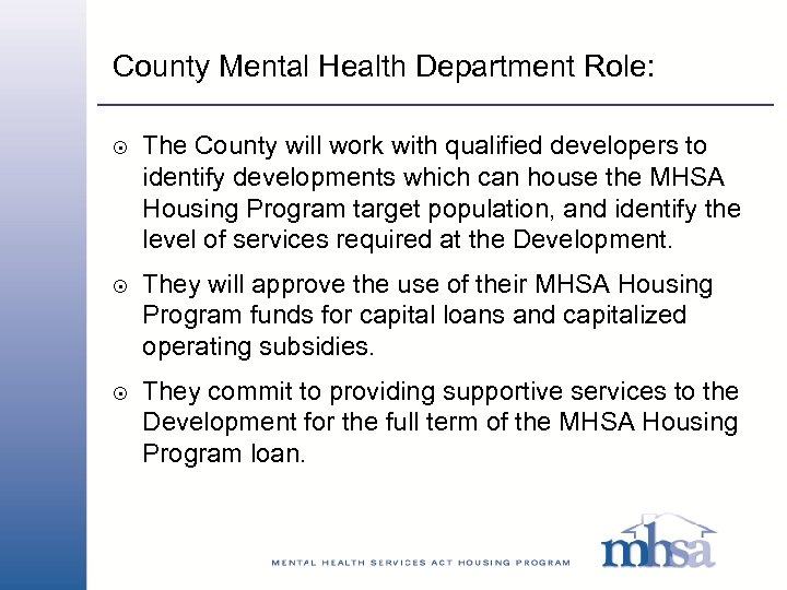 County Mental Health Department Role: 8 8 8 The County will work with qualified